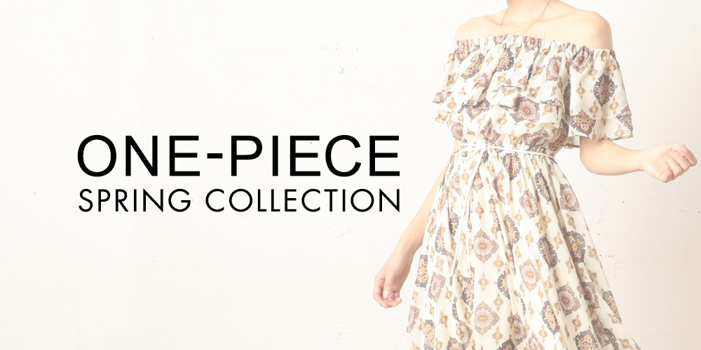 ONE-PIECE SPRING COLLECTION