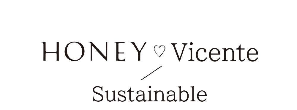 HONEY♡Vicente / Sustainable